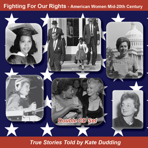 photo of cover of Kate Dudding's CD Fighting For Our Rights - American Women Mid-20th Century