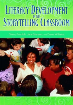 photo of cover of the book Literacy Development in the Storytelling Classroom